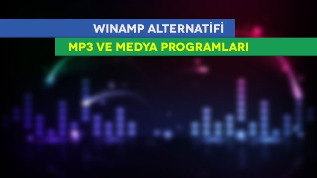 Winamp Alternatifi Programlar