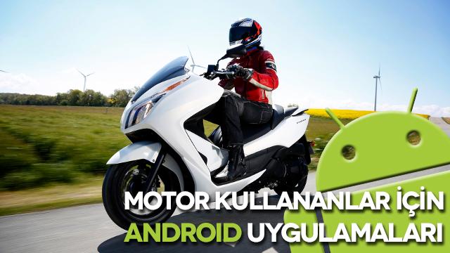 Motor Kullananlar İçin Faydalı Android Uygulamaları