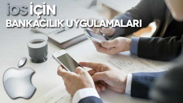 iOS İçin Bankacılık Uygulamaları