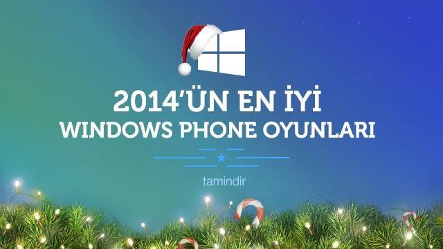 2014'ün En İyi Windows Phone Oyunları