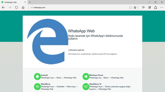 WhatsApp Web Microsoft Edge Tarayıcıda Nasıl Kullanılır?