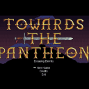 Towards The Pantheon: Escaping Eternity
