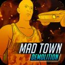 Mad Town Demolition
