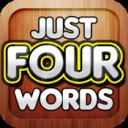 Just 4 Words