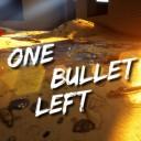 One Bullet left