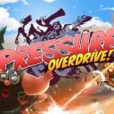 Pressure Overdrive