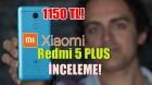 Xiaomi Redmi 5 Plus inceleme - Fiyat Performans Yeniden Doğdu!