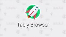 Tably Browser ile En İyi İnternet Deneyimi Mümkün