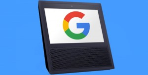 Google'dan Amazon Echo Show'a Rakip