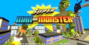 Super Man Or Monster İncelemesi