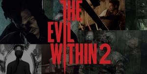 The Evil Within 2 Sistem Gereksinimleri Açıklandı