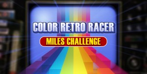 COLOR RETRO RACER : MILES CHALLENGE