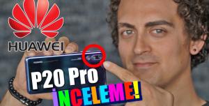 Huawei P20 PRO İnceleme - Gerçekten Dünyanın En İyisi Mi?