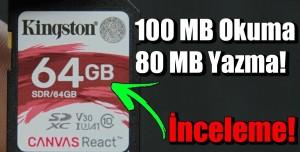 O Kadar Hızlı Mı? - Kingston Canvas React 64 GB inceleme