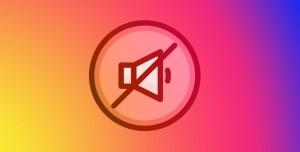 Instagram'da Kişiler Nasıl Sessize Alınır?