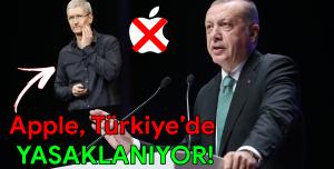 Apple, Türkiye'de Yasaklanıyor! - Erdoğan Açıkladı!