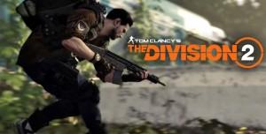 The Division 2'nin Gamescom 2018 Videosu Yayınlandı