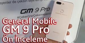General Mobile GM 9 Pro Ön inceleme - Çeken Var Çekemeyen Var