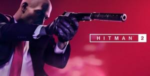 Hitman 2'nin Yeni Fragmanı Yayınlandı