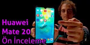 Huawei Mate 20 ön inceleme - Fiyat/Performans Cihazı mı?