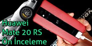 Huawei Mate 20 RS ön inceleme - Tek Rakibi Porsche Turbo