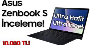 Asus ZenBook S İnceleme - Böyle Tasarım Görülmedi!