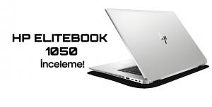 HP EliteBook 1050 İnceleme - 40 BİN TL!