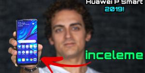 Huawei P Smart 2019 İnceleme - Fiyat 1850 TL Oldu!