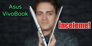 Asus VivoBook İnceleme - Muhteşem Ekran Kasa Oranı!