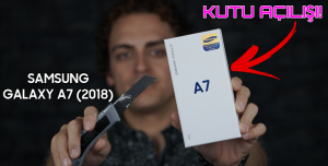 3 Kameralı Samsung! - Samsung Galaxy A7 (2018) kutu açılımı