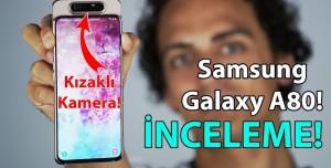Samsung Galaxy A80 İnceleme - Başınızı Döndüren Telefonu İnceledik!
