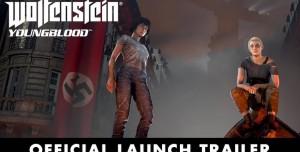 Wolfenstein: Youngblood PC Çıkış Videosu: Nazilerle Mücadele