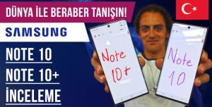 Samsung Galaxy Note 10 ve Note 10+ inceleme - Note Serisi Çağ Atladı!