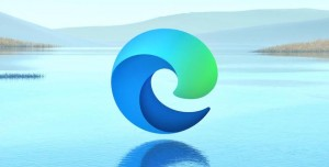 Hızlı ve Güvenli İnternet Tarayıcısı Microsoft Edge Chromium Özellikleri