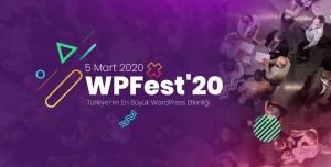 Türkiye'nin En Büyük WordPress Etkinliği WPFest'20'de Neler Konuşuldu?