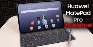 Huawei MatePad Pro İnceleme - Fiyat ve Performansıyla Şaşırtıyor!