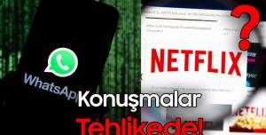 WhatsApp Konuşmaları Tehlikede, Netflix Türkiye'den Gidiyor Mu? - Teknoloji Haberleri #106