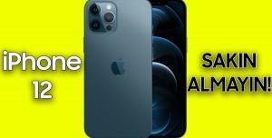 iPhone 12 Almamak için 5 Sebep! (Video)