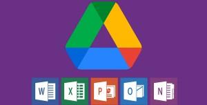 Google Drive'da Artık Microsoft Office Dosyaları Düzenlenebiliyor