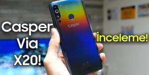 Casper VIA X20 İnceleme - Vites Yükseltmişler!