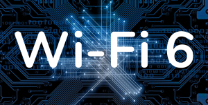 Wi-Fi 6 Nedir? Ne İşe Yarar? Ne Kadar Hızlı?