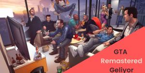 GTA The Trilogy Remastered Yolda Olabilir