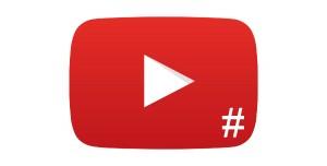 Beklenen YouTube Hashtag Özelliği Kullanıma Sunuldu!