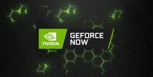 GeForce NOW'a Eklenecek Yeni Oyunlar Duyuruldu