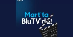 BluTV Mart 2021 İçerikleri Belli Oldu