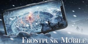 Frostpunk Mobil Platformlara Geliyor: İşte Tarih!