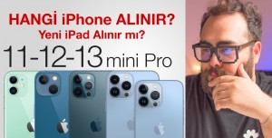 Hangi iPhone Alınır? Apple Event Tanıtımını Ele Aldık