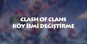 Clash Of Clans Köy İsmi Değiştirme