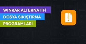Winrar Alternatifi Dosya Sıkıştırma Programları