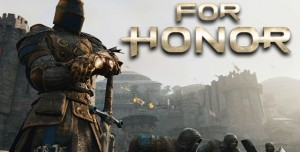 For Honor Ön İnceleme